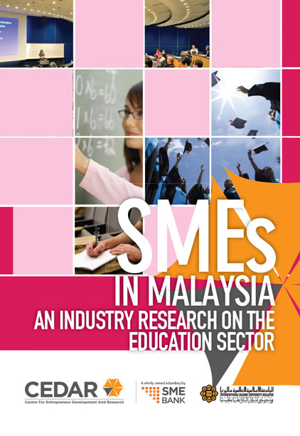 SMEs IN MALAYSIA AN INDUSTRY RESEARCH ON THE EDUCATION SECTOR